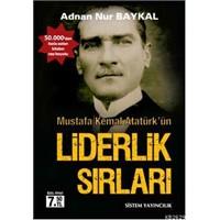 Atatürk'ün Liderlik Sırları: Adam Yetiştirmek