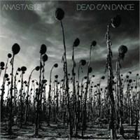 "Online Dinle: Dead Can Dance ""Anastasis"""