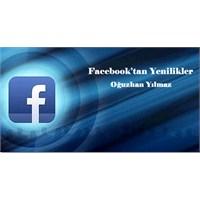 Facebook'tan Yenilikler