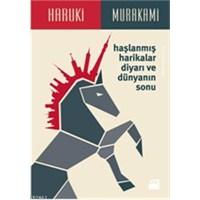 Murakami'den Haşlanmış Harikalar Diyarı