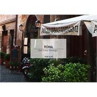 Tüm Yollar Roma'ya, Roma'da Yollar Yemeğe...