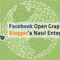 Facebook Open Graph Blogger'a Nasıl Entegre Edilir