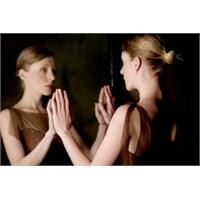 Aynadan Gelen Bir Hastalık!...