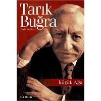 Kitap İncelemesi: Tarık Buğra'dan Küçük Ağa