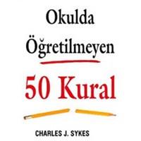 Okulda Öğretilmeyen 50 Kural [Kitap]