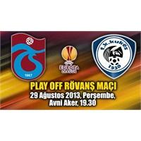 Trabzonspor 3 – 1 Kukesi ( 29/08/2013 )