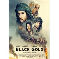 Black Gold : Arap'ın Petrolle İmtihanı