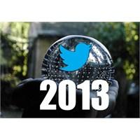 Twitter'da 2013 Yılı Nasıl Geçti?