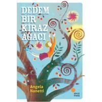 Dedem Bir Kiraz Ağacı, A. Nanetti, Çocuk Kitapları