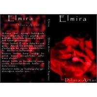 Elmira, Dilara Artar