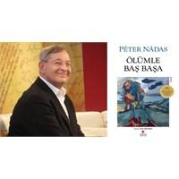 Péter Nádas'tan Öyküler: Ölüm Tek Ayak Üstünde!