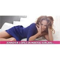 Jennifer Lopez'in Makyaj Sırları...
