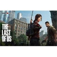 Hayatta Kalma Oyunlarından Biri Last Of Us