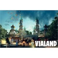 Eğlencenin Yeni Adresi Vialand