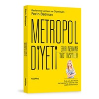 Metropol Diyeti Şehir İnsanının Yaşamını Kolaylaşt