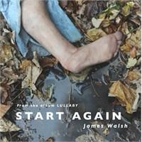 """Yeni Şarkı: James Walsh """"Start Again"""""""