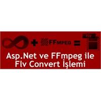 Asp.Net Ve Ffmpeg İle Flv Convert İşlemi