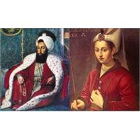 Hürrem Sultan'in Kanuni'ye Yazdiği Aşk Mektuplari
