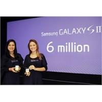 Samsung Galaxy S2 6 Milyon Satış Barajını Aştı