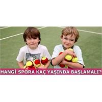 Çocuklar Hangi Spora Kaç Yaşında Başlamalı?
