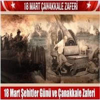 18 Mart Çanakkale Zaferi Ve Gerçek Bir Hikaye
