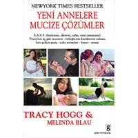 Tracy Hogg : Yeni Annelere Mucize Çözümler