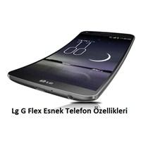 Lg G Flex Esnek Cep Telefonu Modeli Ve Özellikleri
