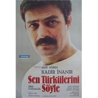 Sen Türkülerini Söyle...