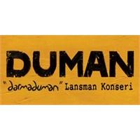 Duman-2013 Albüm Lansman Konseri- Darmaduman