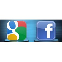 Google İle Facebook'un Savaşı!