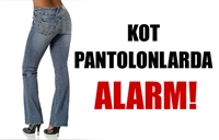 Kotta Pantolonlarda Alarm !