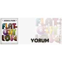 Yorum: Flat Out Love – Jessica Park