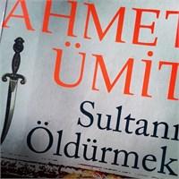Bir Kitap: Sultanı Öldürmek
