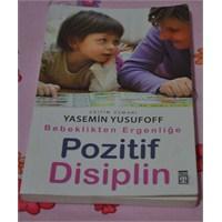 Bebeklikten Ergenliğe Pozitif Disiplin