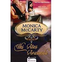 İki Ateş Arasında - Monica Mccarty