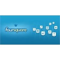Foursquare'den Yeni Bir Atak!