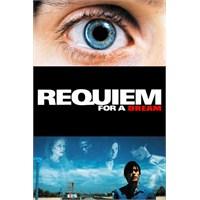 Requiem For A Dream - Bir Rüya İçin Ağıt