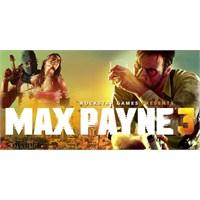 Max Payne 3 İpuçları