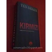 Yorum: Ted Dekker - Kırmızı (The Circle, #2)