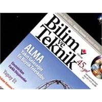 Bilim Ve Teknik Dergisinin 45 Yıllık Arşivi Tek...