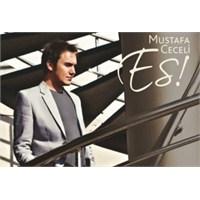 Mustafa Ceceli'den Es