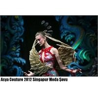 Asya Couture 2012 Singapur Moda Şovu