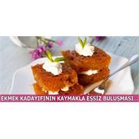 Özel Kremasıyla Kaymaklı Ekmek Kadayıfı...