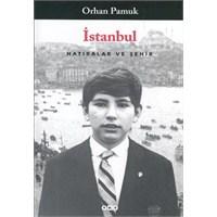 İstanbul - Hatıralar Ve Şehir - Orhan Pamuk