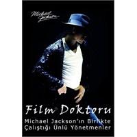Michael Jackson'ın Birlikte Çalıştığı Yönetmenler