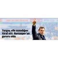 Turgay, Elle Oynadığını İtiraf Etti, Bursaspor'un