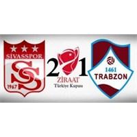 Sivasspor 2 – 1 Trabzonspor ( 17/04/2013 )