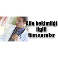 Aile Hekimliği Uygulamasi İle Akla Takilan Sorular