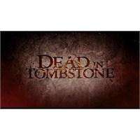 """""""Dead İn Tombstone""""dan İlk Fragman"""
