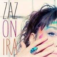 Zaz'dan Yepyeni Bir Şarkı- On İra